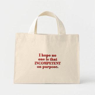 Incompetence Mini Tote Bag