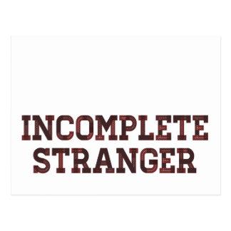 Incomplete Stranger Postcard