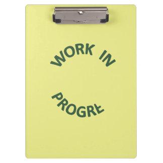 Incomplete Work In Progress Clipboard