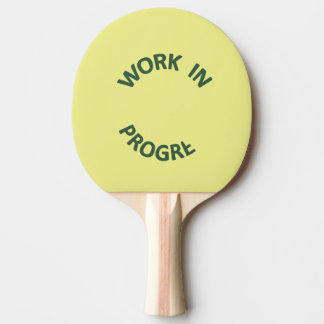 Incomplete Work In Progress Ping Pong Paddle