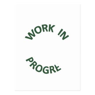 Incomplete Work in Progress Postcard