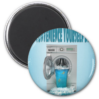 Inconvenience Yourself Day - Appreciation Day Magnet