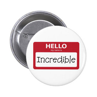 incredible 001 pinback buttons