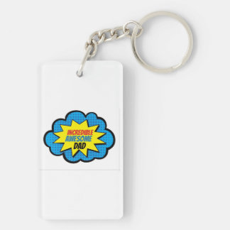 Incredible Awesome Dad Keychain