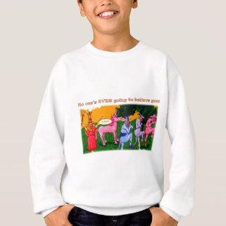 Incredible, But True Sweatshirt