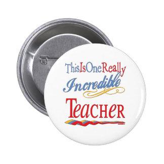 Incredible Teacher Pin