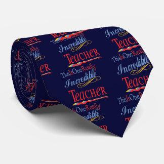 Incredible Teacher Neck Tie