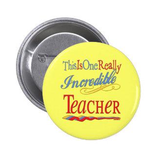 Incredible Teacher Pinback Buttons