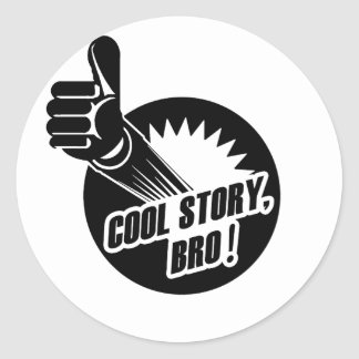 Incredistory Cool Story Bro Classic Round Sticker