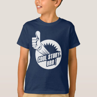 Incredistory Cool Story Bro T-Shirt