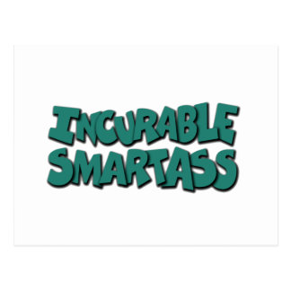 incurable smartass postcard