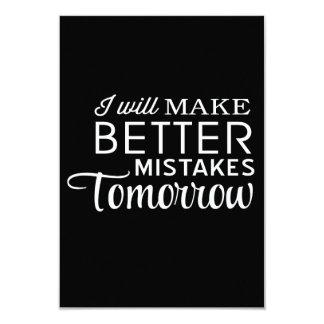 Incurriré en mejores equivocaciones mañana