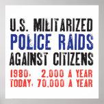 Incursiones militarizadas los E.E.U.U. de la polic Poster