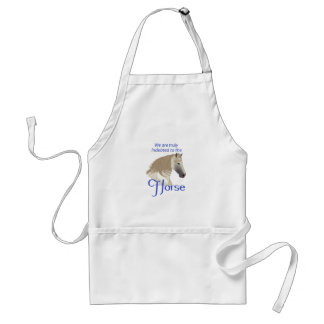 INDEBTED TO THE HORSE ADULT APRON