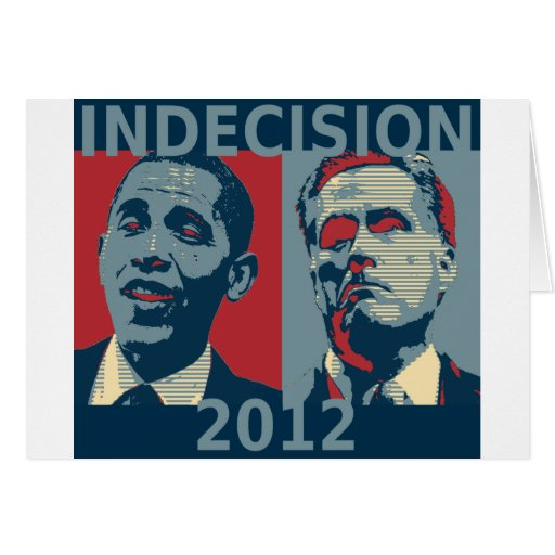 Indecision 2012 card