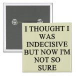indecision doubt design button