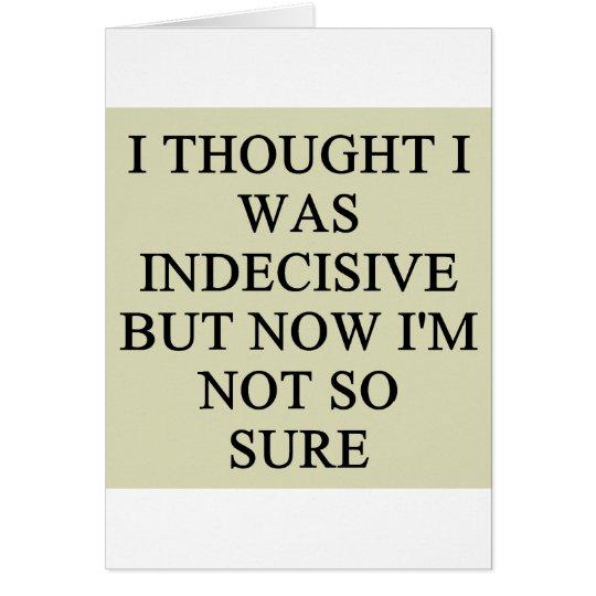 indecision doubt design card