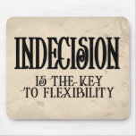Indecision Mouse Pads