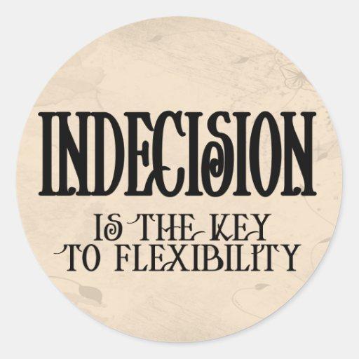 Indecision Round Sticker