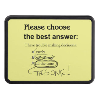 Indecisive Multiple Choice Questions Trailer Hitch Covers