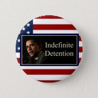 Indefinite Detention - Button