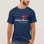 Independence 4th of July T-Shirt