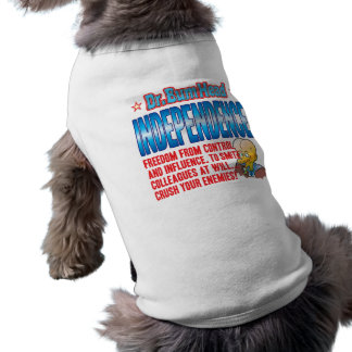 INDEPENDENCE Dr Bum Head Doggie Tee