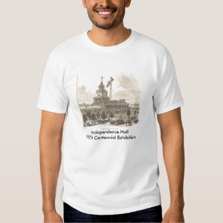 Independence HALL 1876 Centennial Exhibition T Shirts