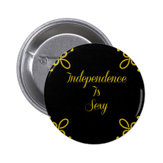 Independence Is Sexy - Motivational Typography Button