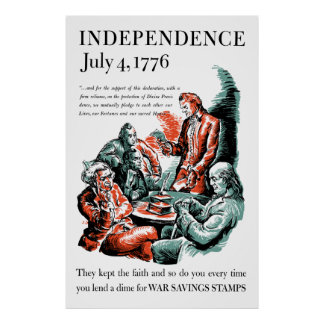 Independence July 4, 1776 Poster