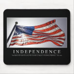 Independencia: Cita inspirada 2 Tapete De Ratón