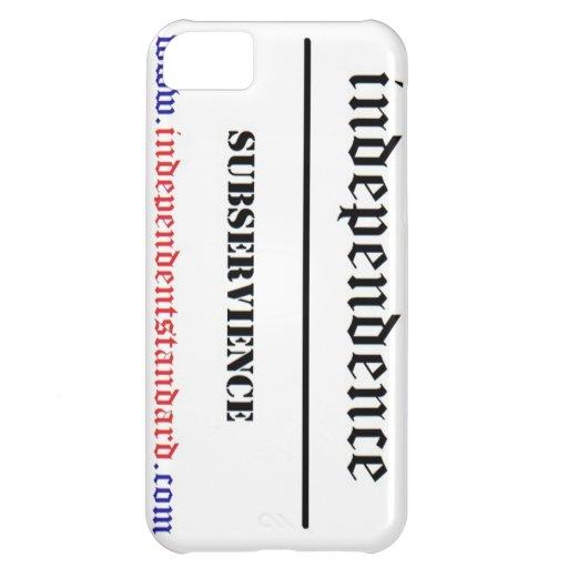 Independencia sobre Subservience Funda Para iPhone 5C