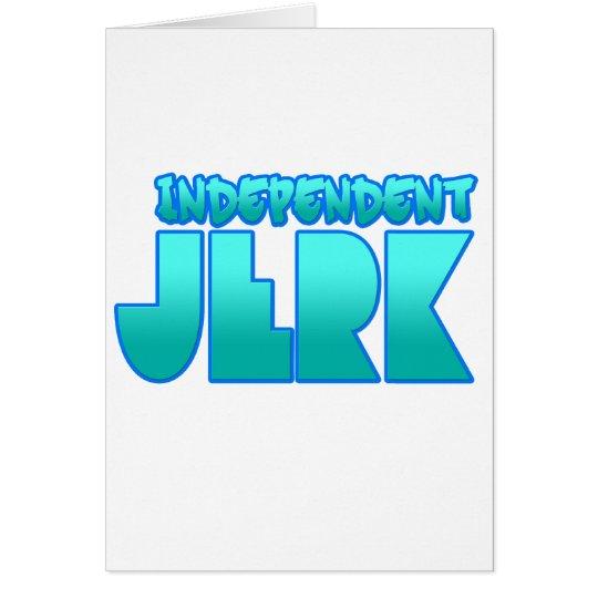 INDEPENDENT JERK  jerkin dance guys girls Card