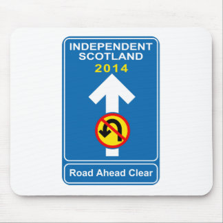 "Independent Scotland ""No u-turn"" road sign Mouse Pad"