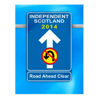 "Independent Scotland ""No u-turn"" road sign Postcard"