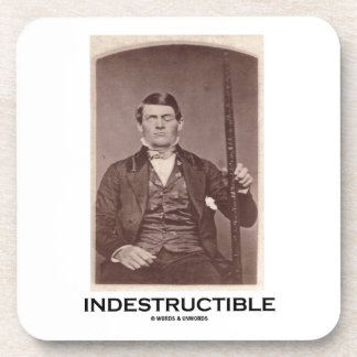 Indestructible (Phineas Gage) Coasters