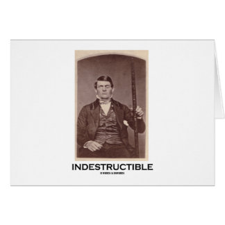 Indestructible (Phineas Gage) Greeting Card