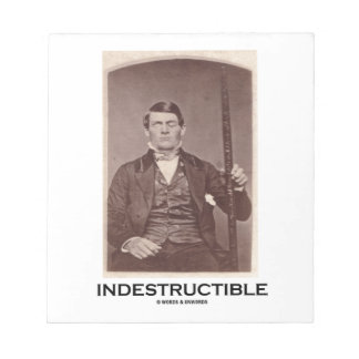 Indestructible (Phineas Gage) Memo Pad