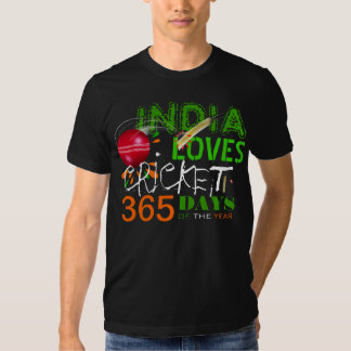 India Loves Cricket 365 Days of the Year  T- Shirt