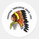 Indian Chief Fighting Terrorism Classic Round Sticker