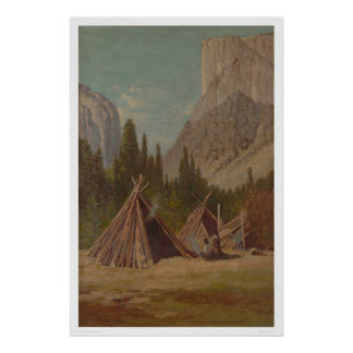Indian Encampment in Yosemite Valley (1189) Poster