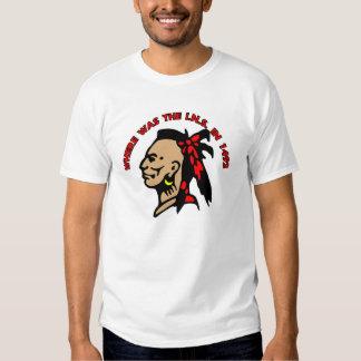 Indian Ins 1492 Shirt