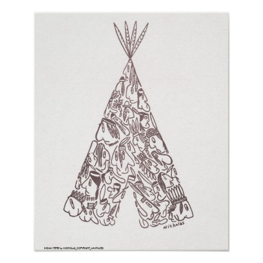 INDIAN TEPEE by NICHOLAS_COPYRIGHT_MINI... Poster
