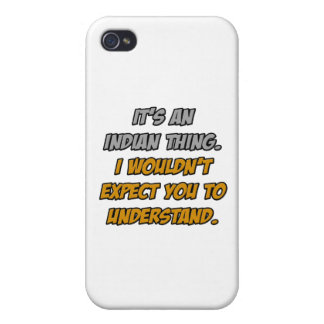 Indian Thing .. You Wouldn't Understand iPhone 4/4S Cover