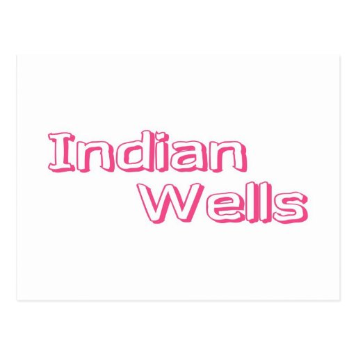 Indian Wells Post Card