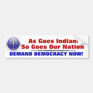 Indiana Demand for Democracy Bumper Sticker