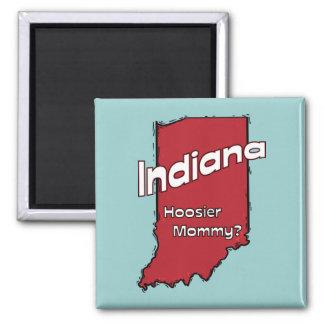Indiana EN mamá del Hoosier del ~ del lema de los  Imán Cuadrado