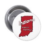 Indiana EN mamá del Hoosier del ~ del lema de los  Pins