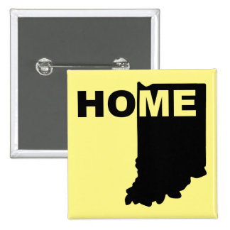 Indiana Home Away From State Button Badge Pin