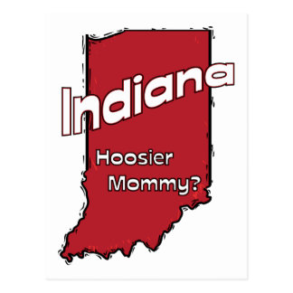 Indiana IN US Motto ~ Hoosier Mommy Postcard